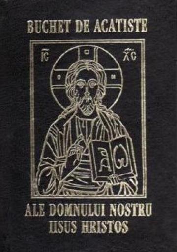 Carte, Buchet de acatiste ale Domnului Iisus Hristos de la Candela Criscom Srl.