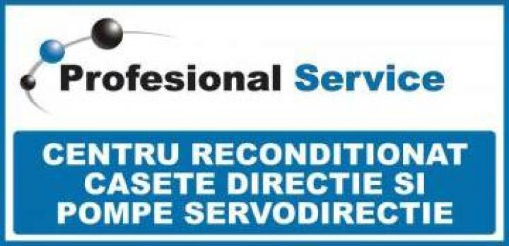 Reconditionare casete de directie si pompe servodirectie de la Profesional Service Srl