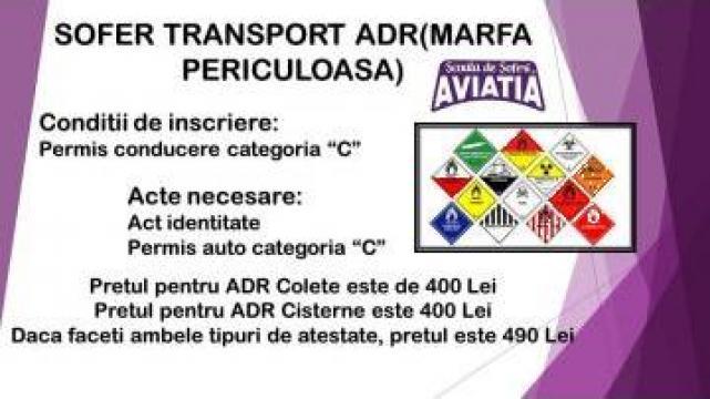Curs Atestat transport marfuri periculoase ADR