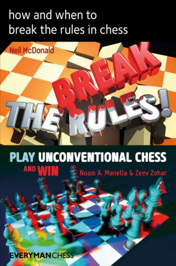 Carte, How and When To Break The Rules in Chess de la Chess Events Srl