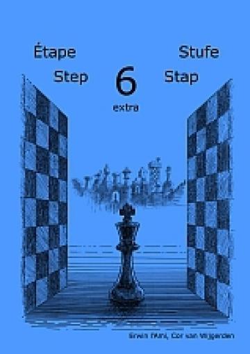 Caiet de exercitii, Step 6 Extra - Workbook / Pasul 6 extra de la Chess Events Srl