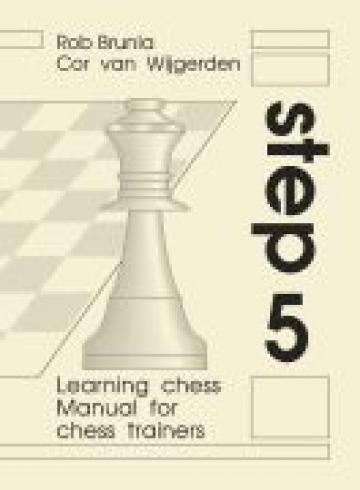 Carte, Step 5 - Manual for chess trainers de la Chess Events Srl